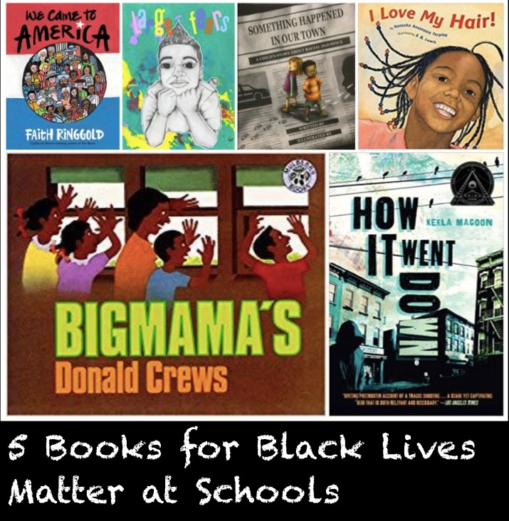 5 Books for Black Lives Matter at Schools - Colorful Pages