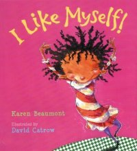 I Like Myself by Karen Beaumont