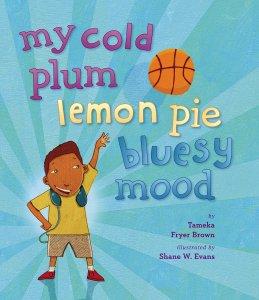 my cold plus lemon pie bluesy mood by Tameka fryer brown
