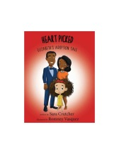 Heart Picked: Elizabeth's Adoption Tale, by Sara Crutcher