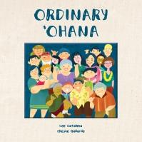 Ordinary Ohana by Lee Cataluna