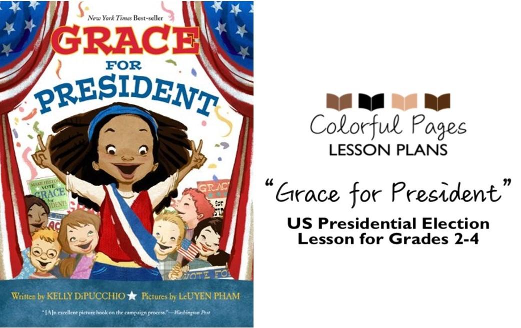 """Grace for President"" US Presidential Election Lesson for Grades 2-4"