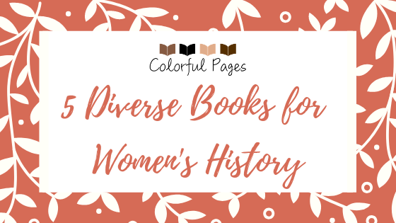 5 Diverse Books for Women's History