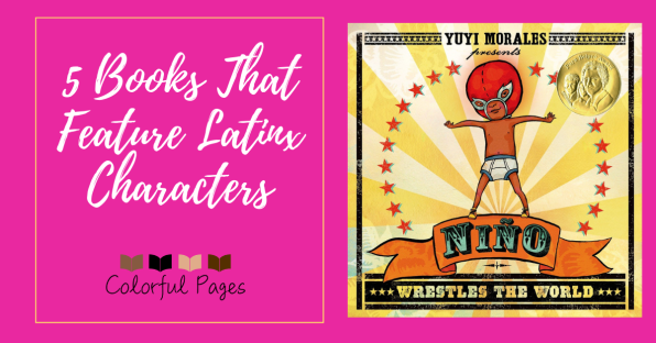 5 Books That Feature Latinx Characters