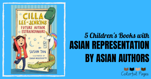 5 Children's Books with Asian Representation by Asian Authors -- Colorful Pages