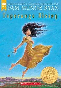 Esperanza Rising, by Pam Muñoz Ryan