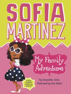 Sofia Martinez series, by Jacqueline Jules