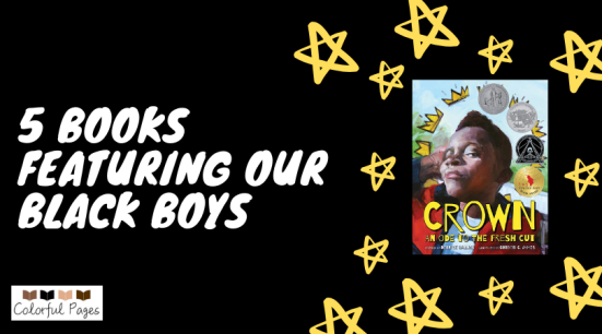 5 Books featuring our Black Boys-2