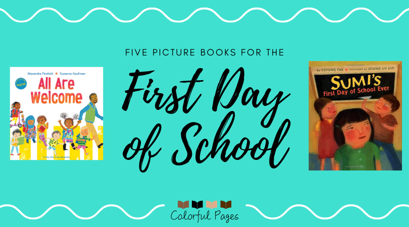 Five Picture Books for the First Day of School