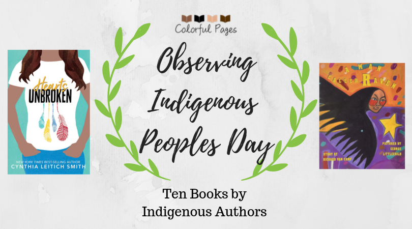 Observing Indigenous Peoples Day: Ten Books By Indigenous Authors