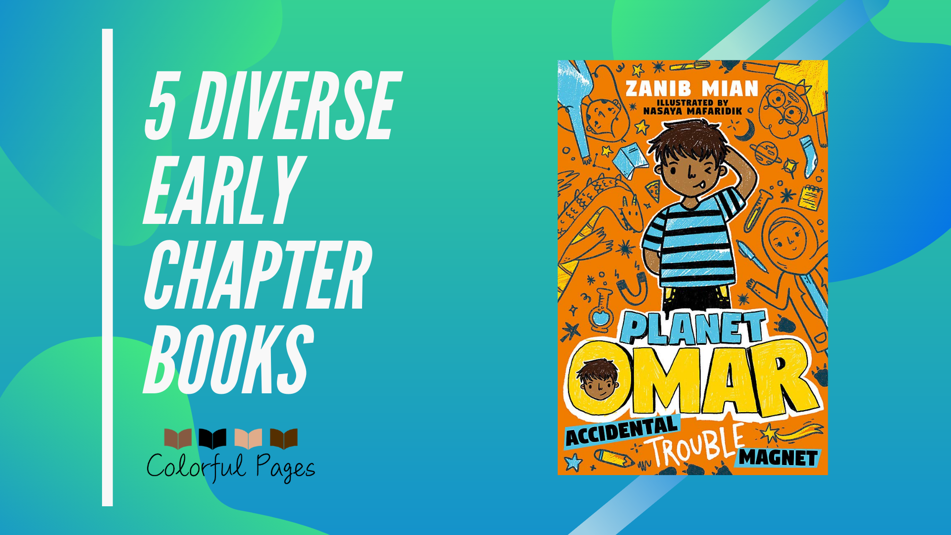5 Diverse Early Chapter Books